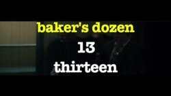 Học tiếng Anh qua phim ảnh: Baker's Dozen - Phim You Don't Know Jack (VOA)