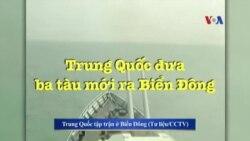 Trung Quốc đưa ba tàu mới ra Biển Đông