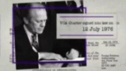 На 12-ти јули 1976 година претседателот на САД Џералд Форд ја потпиша Повелбата на Гласот на Америка