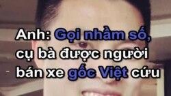 Anh: Gọi nhầm số, cụ bà được người bán xe gốc Việt cứu
