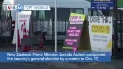 VOA60 World - New Zealand postpones general election by a month due to new outbreak of the coronavirus