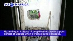 VOA60 Africa - Mozambique: 17 people are dead after a rubbish mound collapsed in a poor district of Maputo
