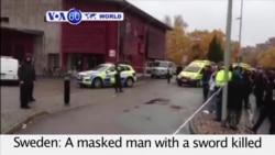 VOA60 World - Teacher Slain in Sweden By Knife-Wielding Attacker