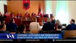 Shqipëri: Kushtetuesja mban në fuqi Ligjin për Vlerësimin e Gjyqtarëve