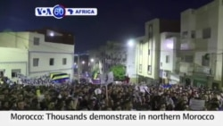 VOA60 Africa - Thousands demonstrate in northern Morocco for the sixth straight night