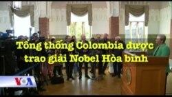 Tổng thống Colombia được trao giải Nobel Hòa bình