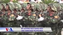 Mỹ dường như đang kéo Việt Nam khỏi vũ khí Nga