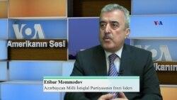 Etibar Məmmədov: Azərbaycan imperiya təhlükələrinə qarşı həmişə hazır olmalıdır