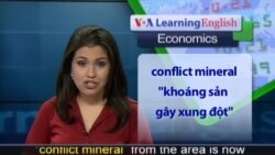 Anh ngữ đặc biệt: Conflict Mineral in DRC increases gold value (VOA-Econ Report)