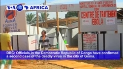 VOA60 Africa - Second Ebola Death in DRC City of Goma