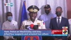 VOA60 Addunyaa - Police: 4 Suspects in Assassination of Haiti's President Moise Die in Shootout