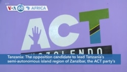 VOA60 Afrikaa - Zanzibar opposition candidate, Seif Sharif Hamad, called for protests after the general election