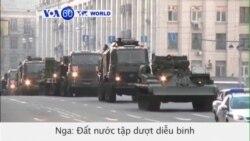 Nga tập dượt diễu binh chuẩn bị cho kỷ niệm chiến thắng phát xít (VOA60)