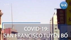 Covid-19: San Francisco tuyên bố tình trạng khẩn cấp