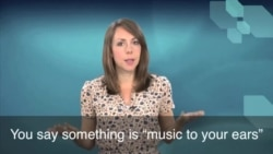 English in a Minute: Music to My Ears