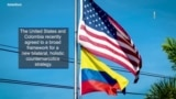 U.S. and Colombia Committed to Counternarcotic Cooperation