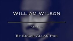 William Wilson by Edgar Allan Poe, Part Three