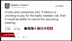 Tổng thống Mexico hủy chuyến thăm tới Mỹ