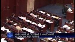 Ndryshime në qeverinë e Maqedonisë
