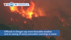 VOA60 Ameerikaa - Favorable weather may reduce the threat of fires threatening communities in Oregon
