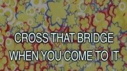 """ইংলিশ ইন মিনিটস, পর্বঃ৬৬ """"ক্রস দ্যাট ব্রিজ, হোয়েন ইউ কাম টু ইট"""""""