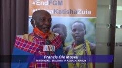 Mwenyekiti wa Jamii ya Kimasai aeleza changamoto za kuzuia FGM