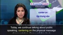 Anh ngữ đặc biệt: Public Speaking Body Language (VOA)