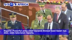 VOA60 Africa 12-23- Algerian army chief dies