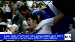 Dozens Arrested in Cuba Ahead of Obama's Arrival