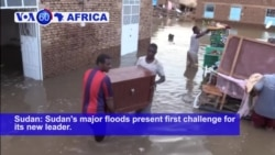 VOA60 Africa - Sudan's major floods present first challenge for its new leader