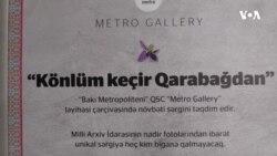"""""""Könlüm keçir Qarabağdan"""" fotosərgisi"""