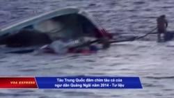 Ngư dân Việt bị tàu TQ nhấn chìm về tới đất liền