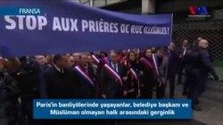 Paris'te Cuma Namazı Gerginliği