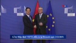 VN ký văn kiện cuối cùng của Hiệp định VEFTA với Châu Âu