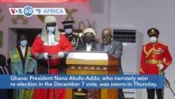 VOA60 Africa - Ghana: President Nana Akufo-Addo sworn-in Thursday