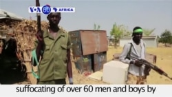 VOA60 Africa - South Sudan Troops Suffocated 60 Men, Boys, Amnesty Reports