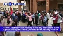 VOA60 Africa - Strikers in Sudan Push Military to Cede Power