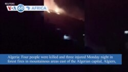 VOA60 Afrikaa - Algeria: Four people killed and three injured in forest fires