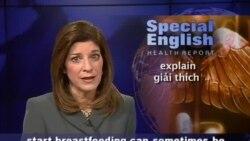 Anh ngữ đặc biệt: Breastfeeding (VOA)