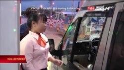 Các dự án giao thông BOT ở Việt Nam có mờ ám?