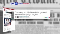 VOA60 Elections - CNN: A costly and ugly general election campaign has begun