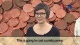 Cost a Pretty Penny ແປວ່າ ລາຄາແພງພິລຶກ