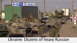 VOA60 Duniya: Ukraine, Agusta 15, 2014