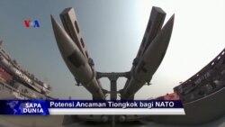 Sapa Dunia VOA: Potensi Ancaman China bagi NATO