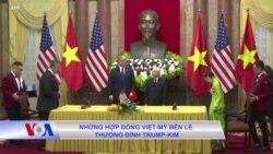 Những hợp đồng Việt-Mỹ bên lề thượng đỉnh Trump-Kim
