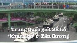 Trung Quốc giết 28 kẻ 'khủng bố' ở Tân Cương