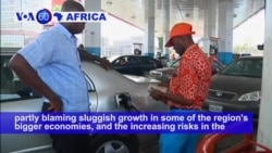 VOA60 Africa - The World Bank has dropped its 2018 economic growth forecast for Sub-Saharan Africa