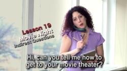 កម្រិតទី២ មេរៀនទី ១៩៖ Movie Night