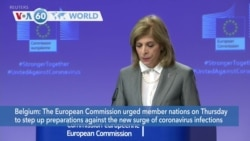 VOA60 Addunyaa - The European Commission urged members to step up preparations against a surge in coronavirus infections