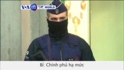 Chính phủ Bỉ hạ mức cảnh báo khủng bố ở Brussels (VOA60)